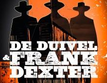 De Duivel & Frank Dexter